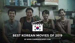 ภาพยนตร์เกาหลีที่ดีที่สุด 11 เรื่องประจำปี 2019